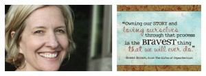 Brene-Brown-Quote owning our story-Collage