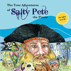 The Troo Adentures of Salty Pete the Pirate CD