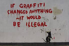 graftti slogan banksy